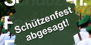 Schützenfest 2020 abgesagt